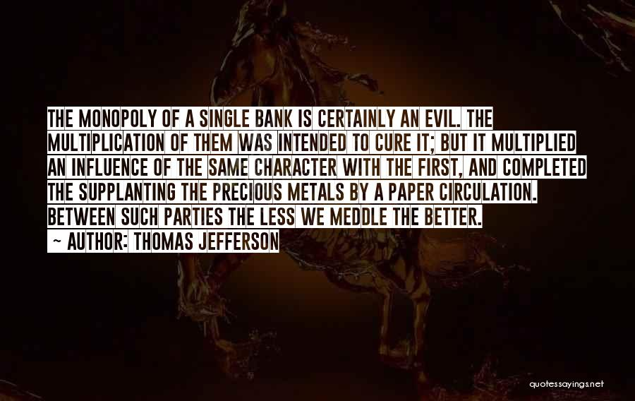 Multiplication Quotes By Thomas Jefferson
