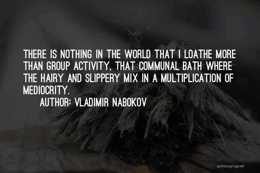 Multiplication Quotes By Vladimir Nabokov