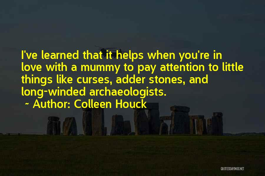 Mummy Love Quotes By Colleen Houck