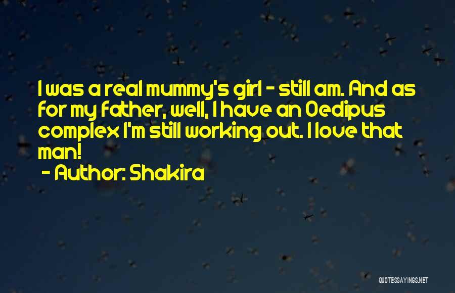 Mummy Love Quotes By Shakira