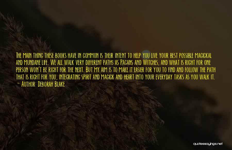Mundane Tasks Quotes By Deborah Blake