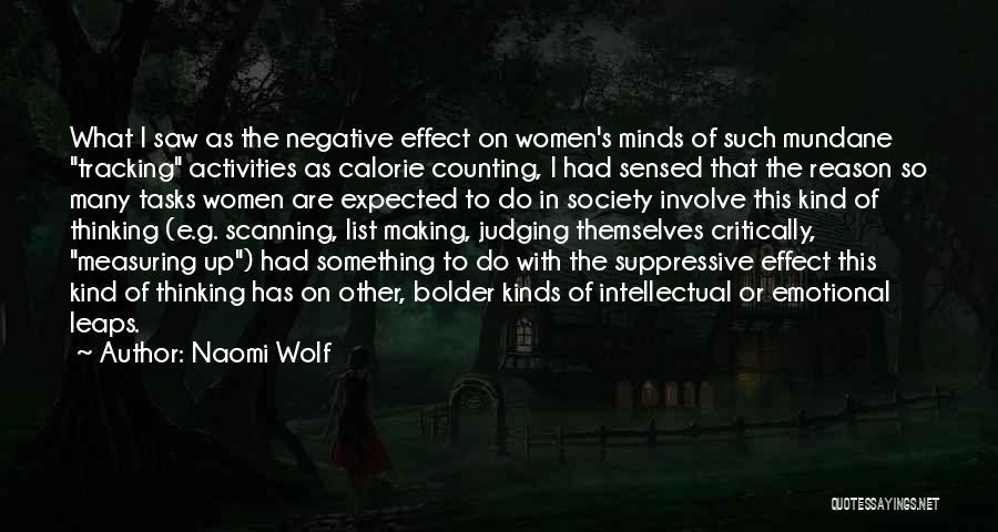 Mundane Tasks Quotes By Naomi Wolf