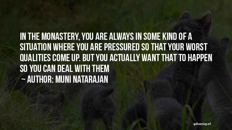 Muni Natarajan Quotes 1913430