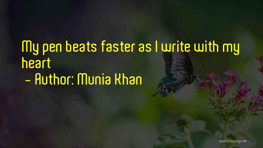 Munia Khan Quotes 1020590