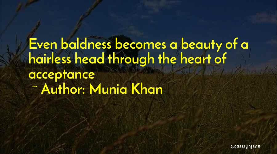 Munia Khan Quotes 1249752