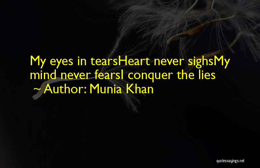 Munia Khan Quotes 1257702