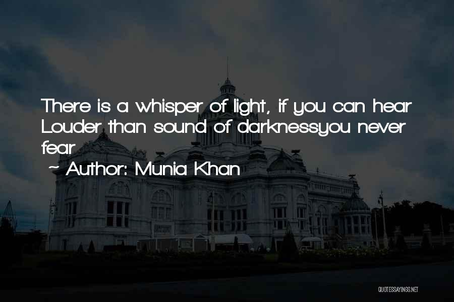 Munia Khan Quotes 1275089