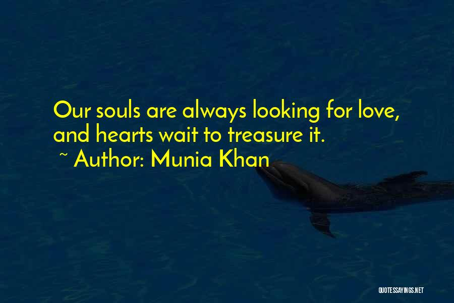 Munia Khan Quotes 1421914