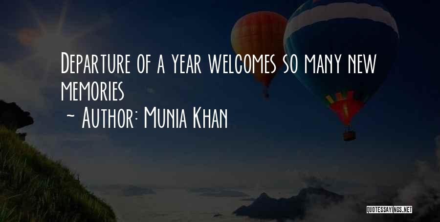 Munia Khan Quotes 1450015