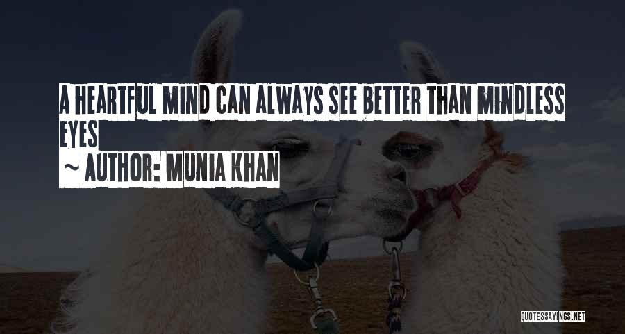 Munia Khan Quotes 1524143