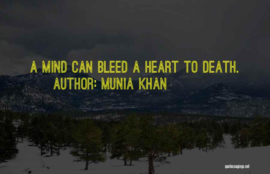Munia Khan Quotes 1589328