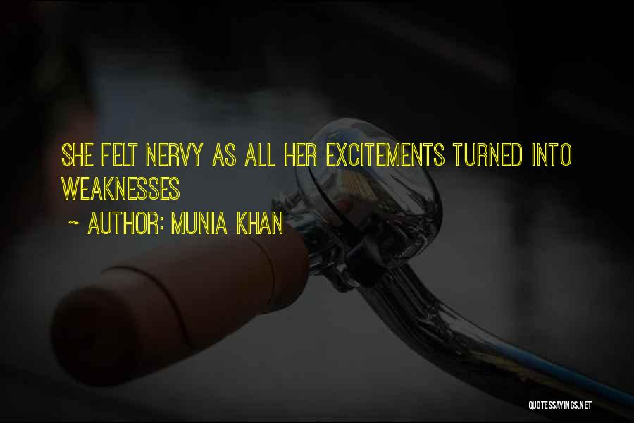 Munia Khan Quotes 1620650