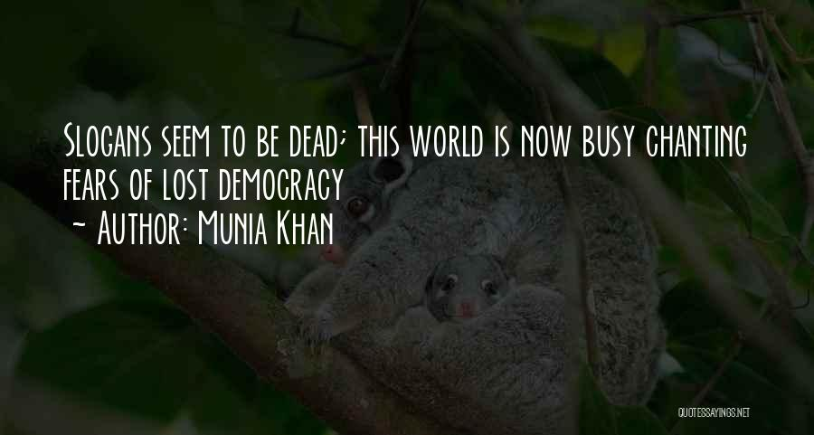 Munia Khan Quotes 1638745