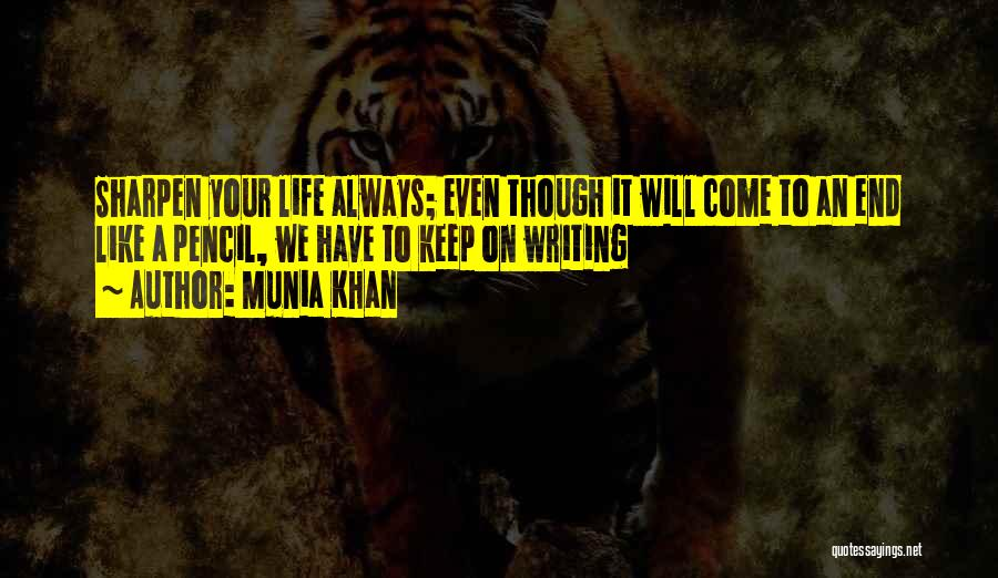 Munia Khan Quotes 1707678