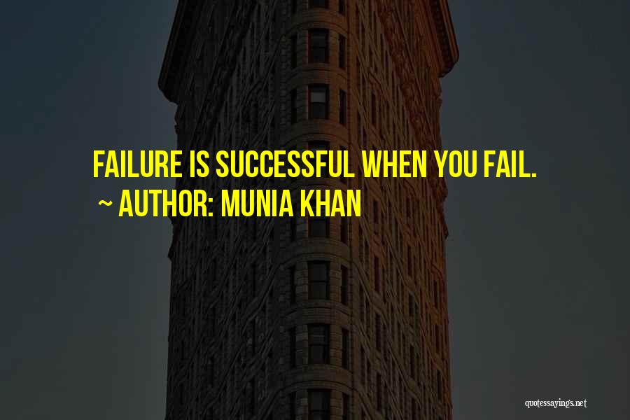 Munia Khan Quotes 1754698