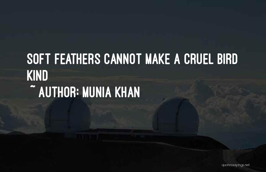 Munia Khan Quotes 1778669