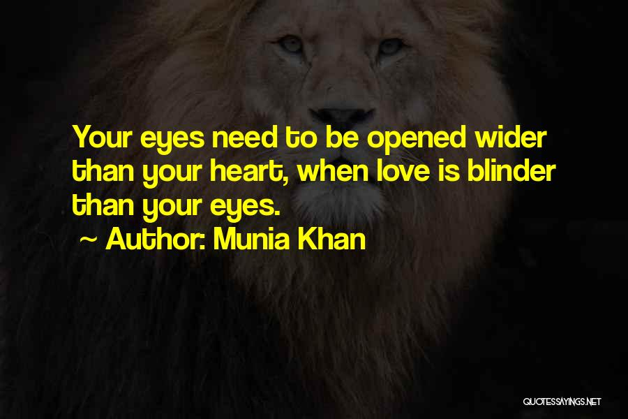 Munia Khan Quotes 1790336