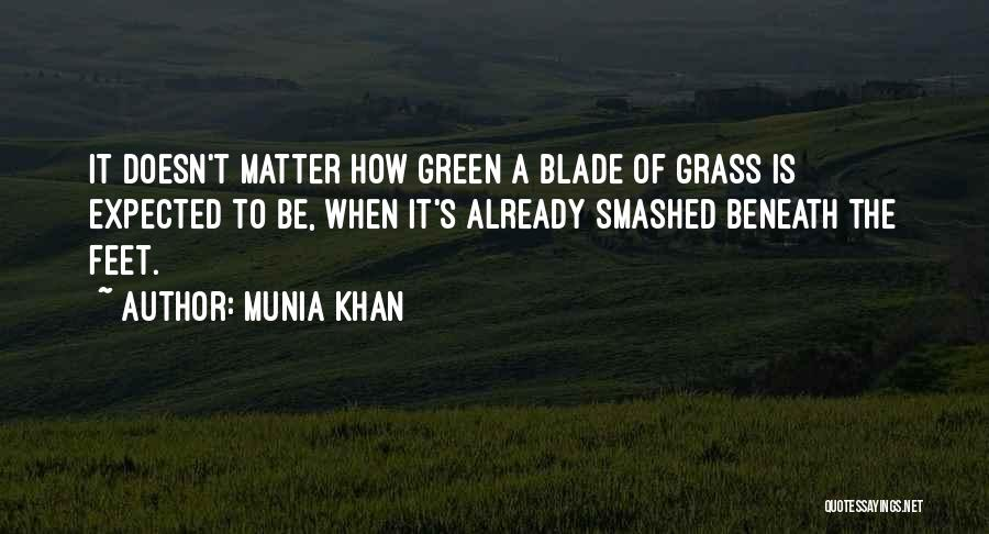 Munia Khan Quotes 1802741