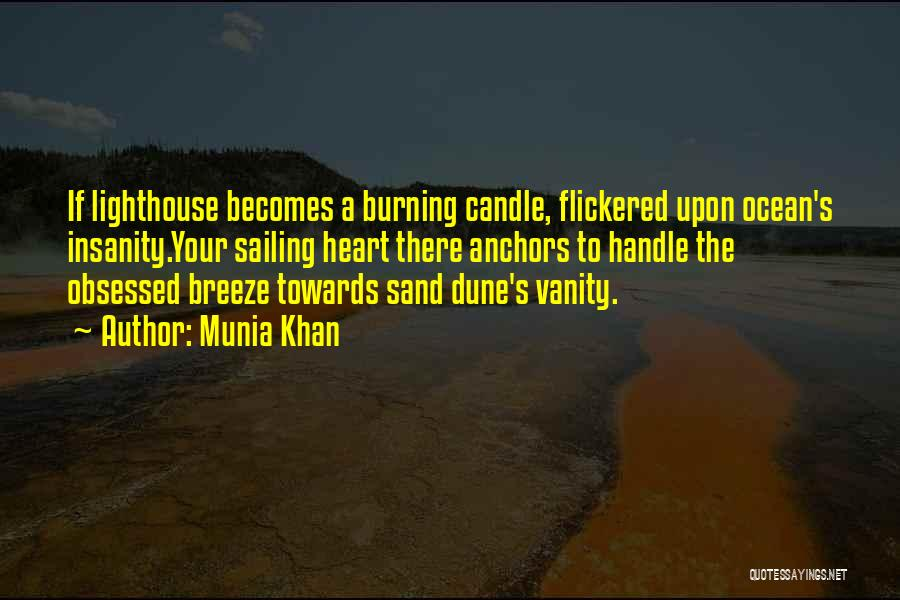 Munia Khan Quotes 1813474