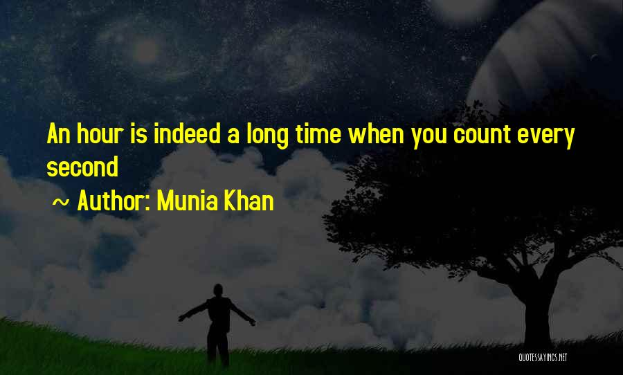 Munia Khan Quotes 1818360