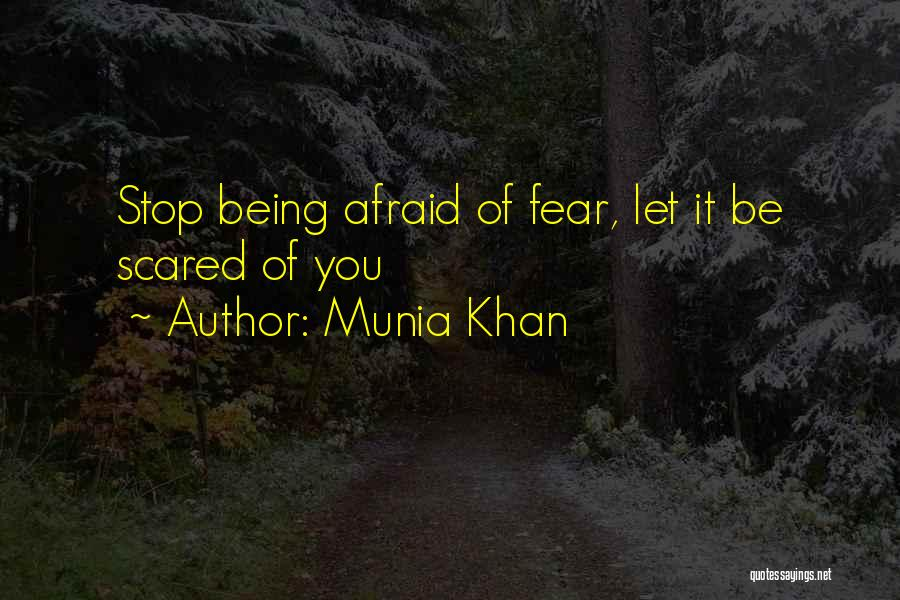 Munia Khan Quotes 1835152