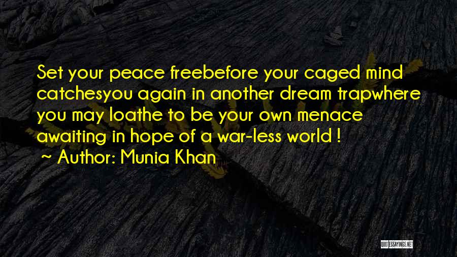Munia Khan Quotes 1883018