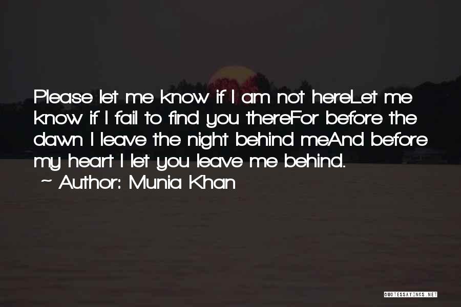 Munia Khan Quotes 1909501