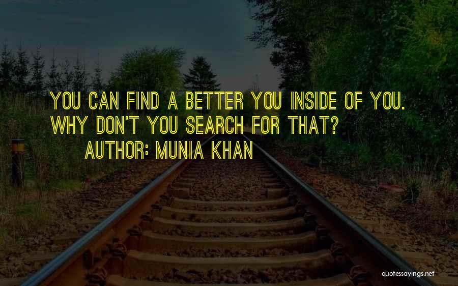 Munia Khan Quotes 2086056