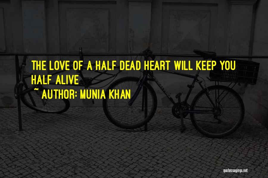 Munia Khan Quotes 2099940