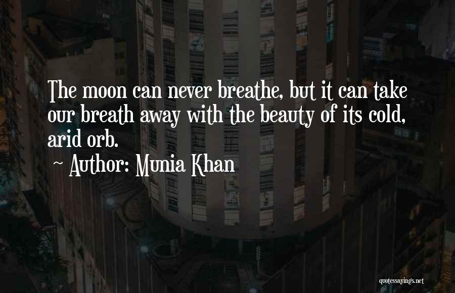 Munia Khan Quotes 2172661