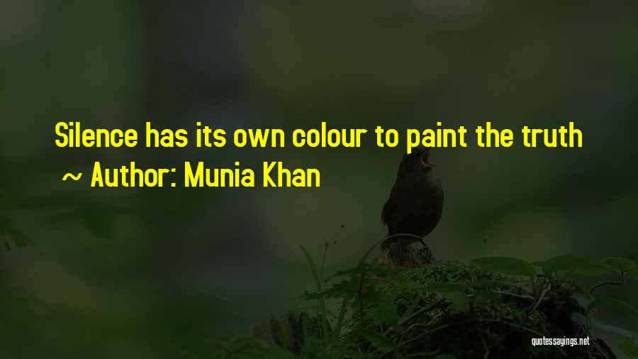 Munia Khan Quotes 2207812