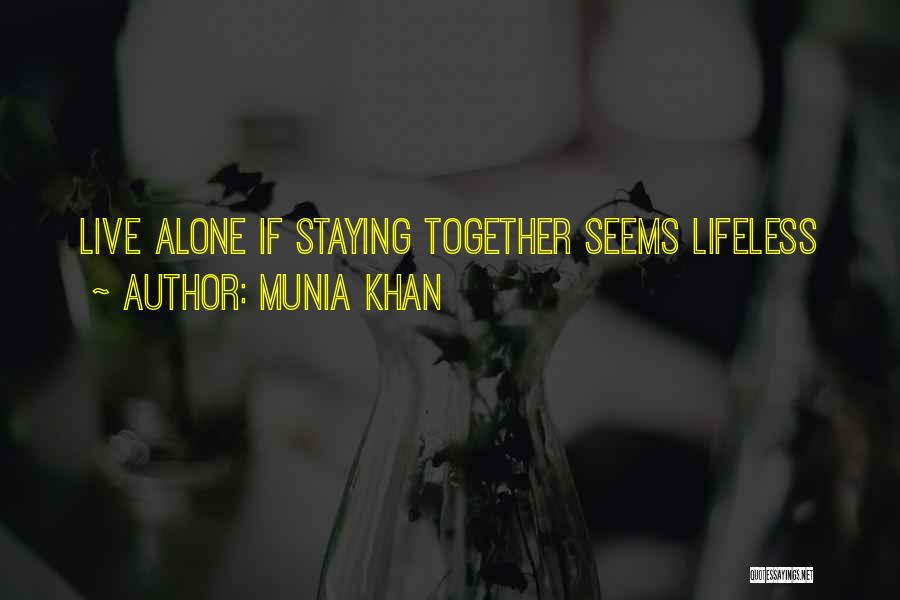 Munia Khan Quotes 2265608