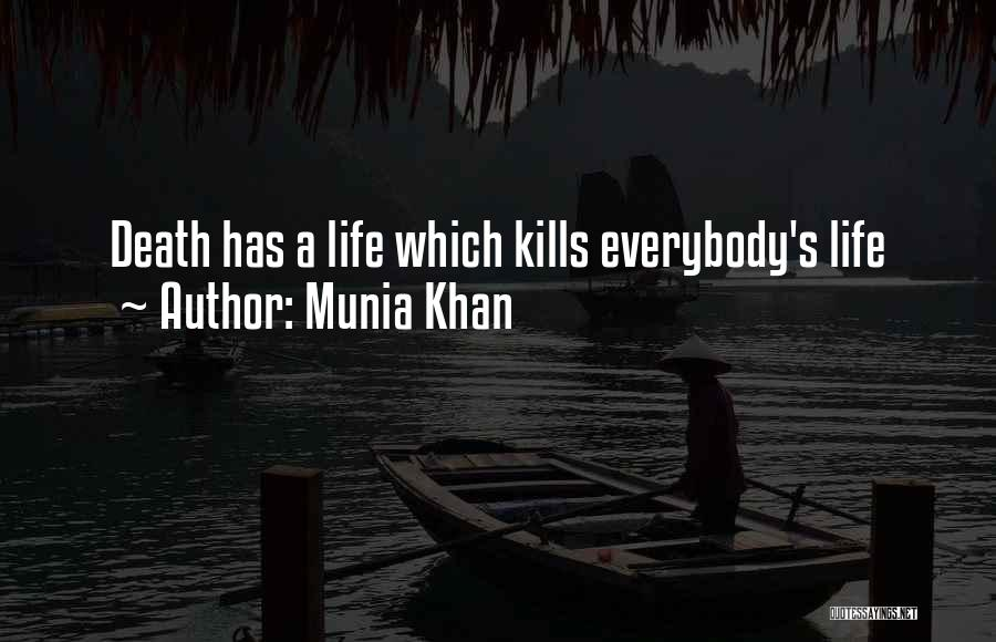 Munia Khan Quotes 262113