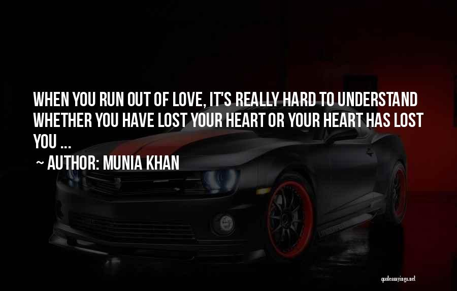 Munia Khan Quotes 277607