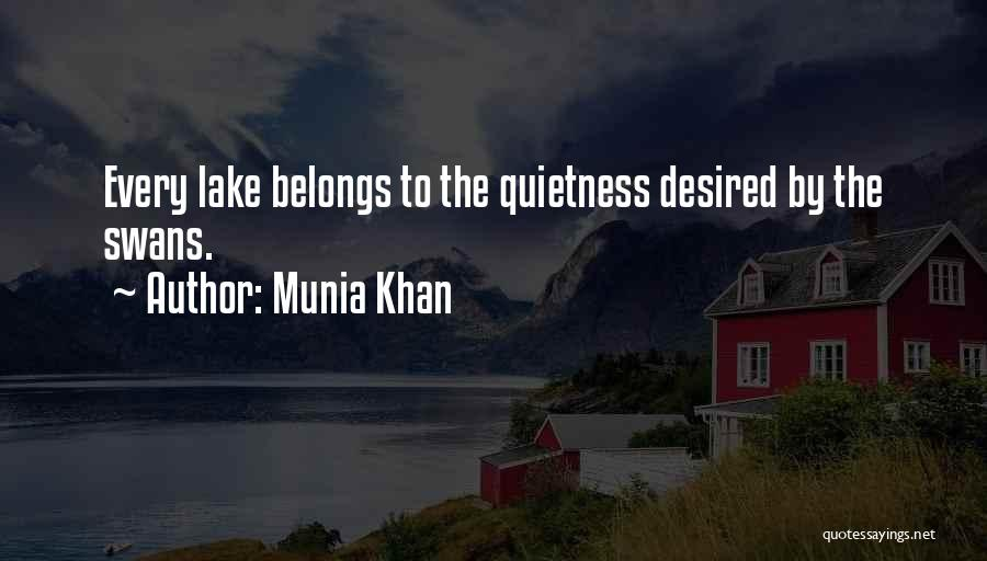 Munia Khan Quotes 484369