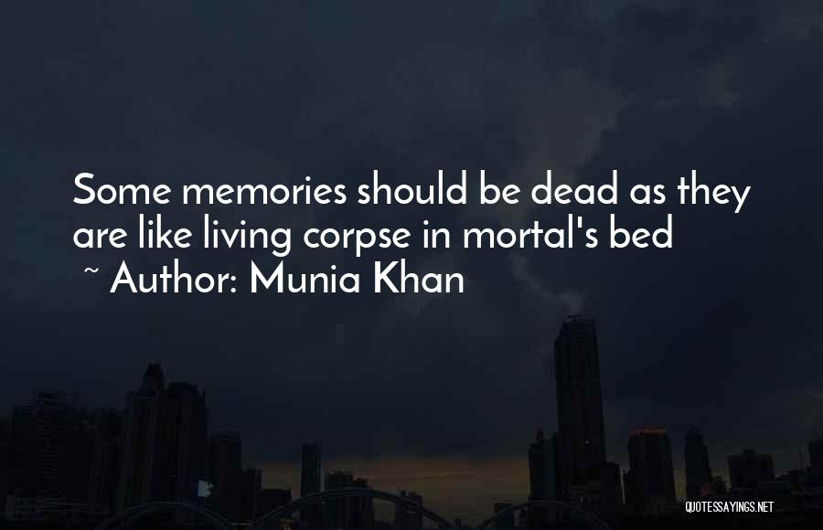 Munia Khan Quotes 521543
