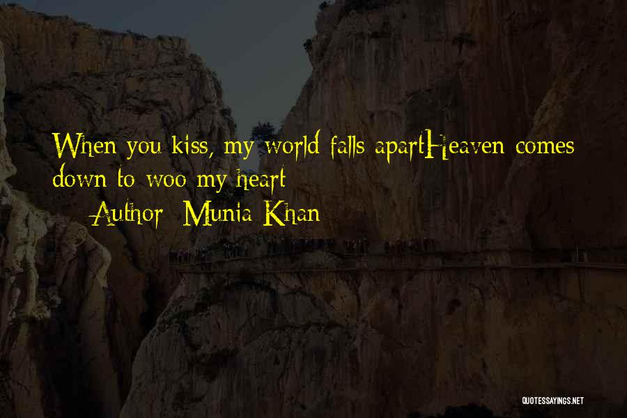 Munia Khan Quotes 522466