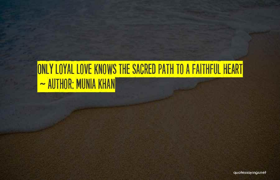 Munia Khan Quotes 522520
