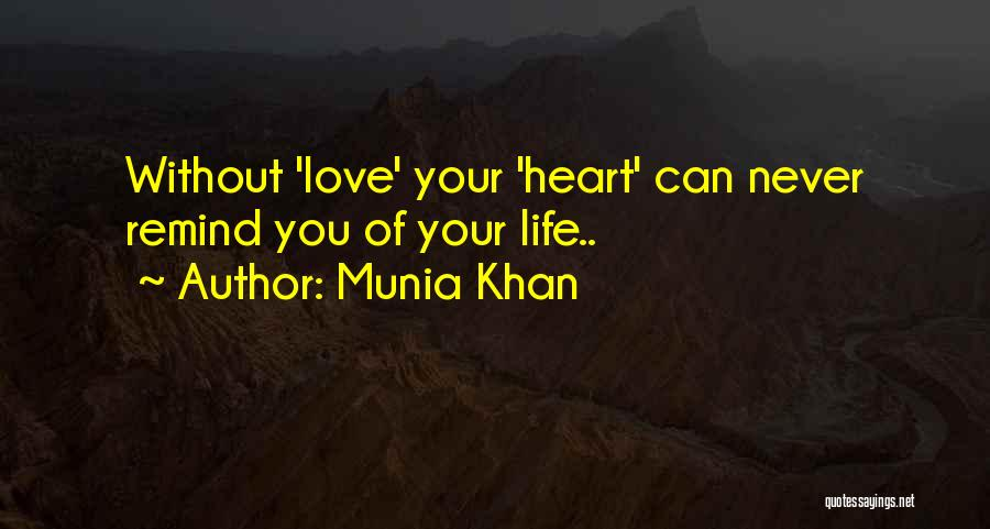 Munia Khan Quotes 654728