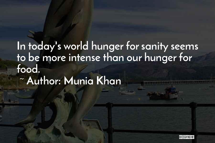 Munia Khan Quotes 686015
