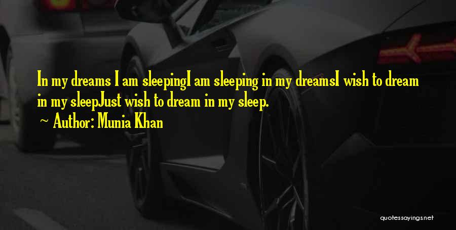 Munia Khan Quotes 689504