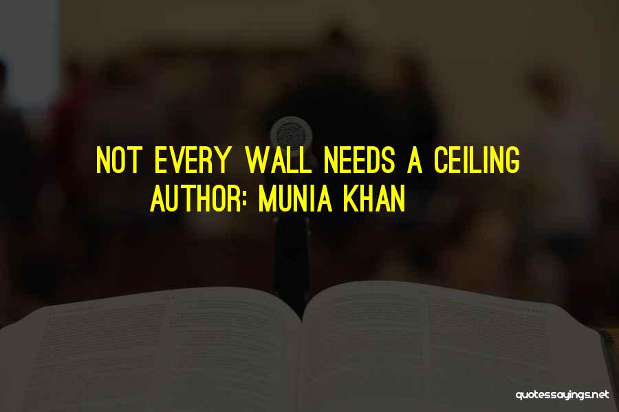 Munia Khan Quotes 776374