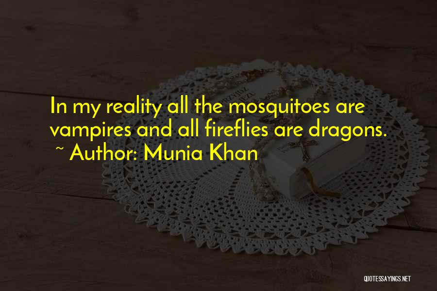 Munia Khan Quotes 88578