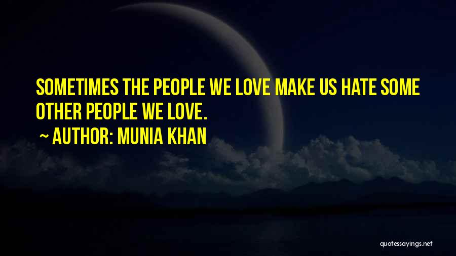 Munia Khan Quotes 893808