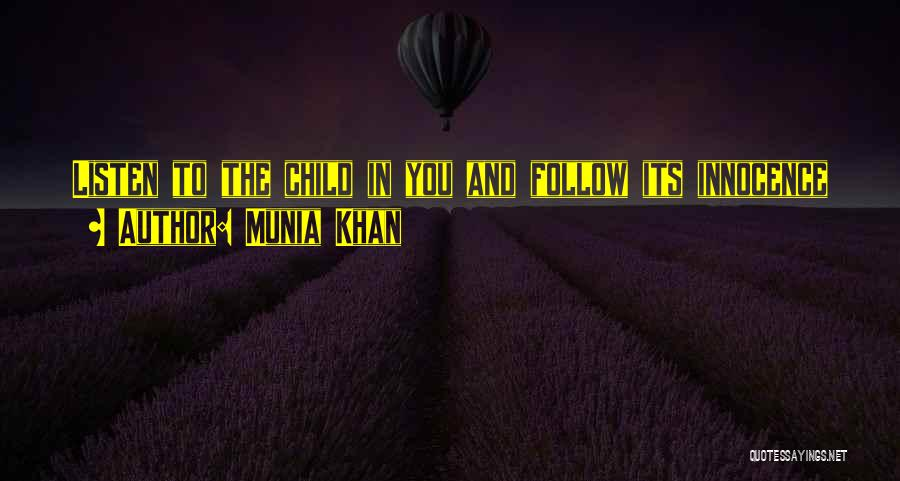 Munia Khan Quotes 918198
