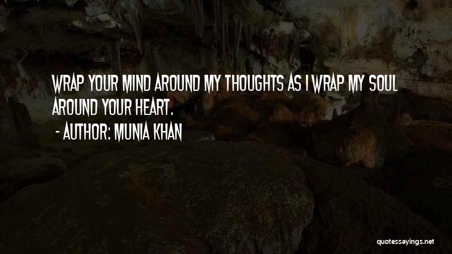 Munia Khan Quotes 923697