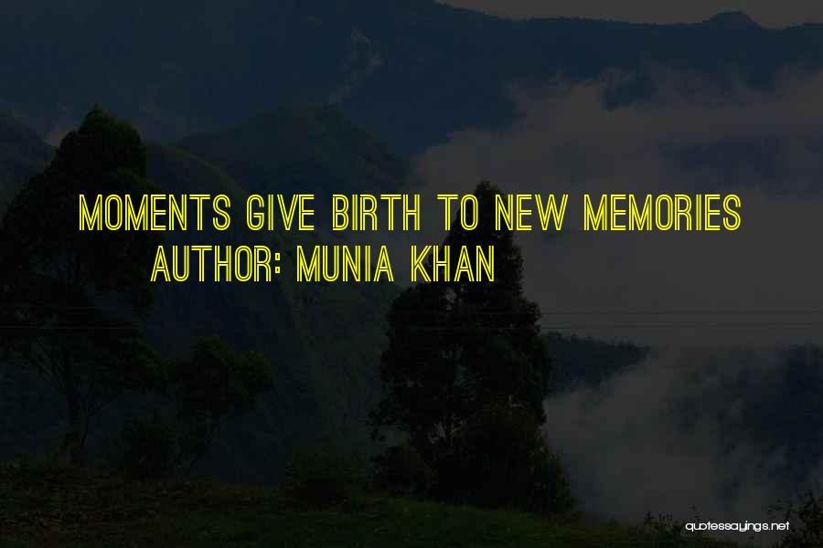 Munia Khan Quotes 971772
