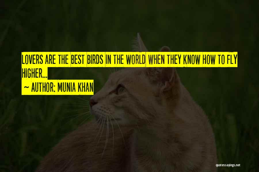 Munia Khan Quotes 997058