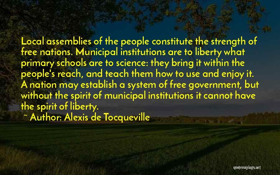 Municipal Government Quotes By Alexis De Tocqueville