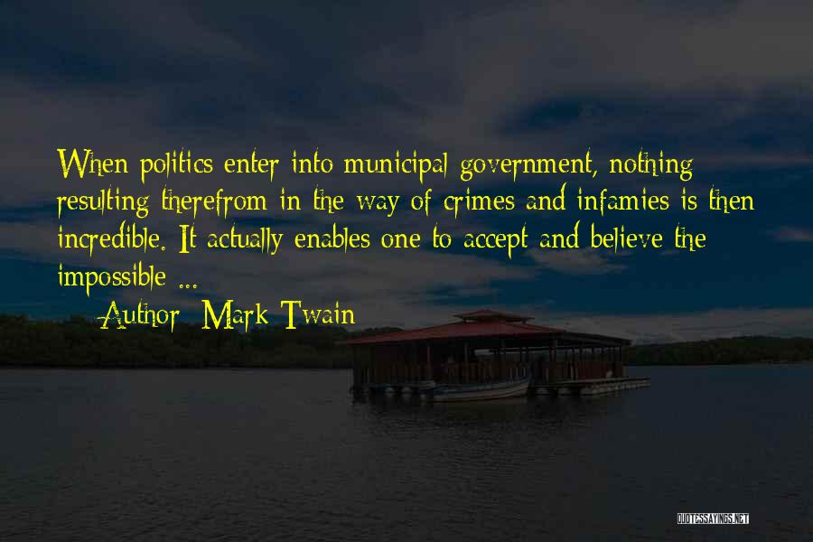 Municipal Government Quotes By Mark Twain